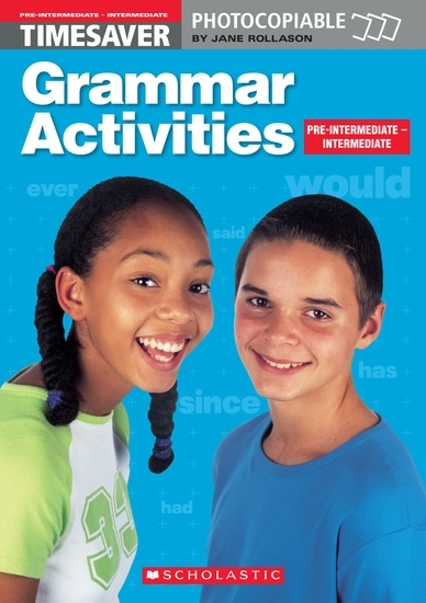 English Timesavers: Grammar Activities: Pre-intermediate-Intermediate