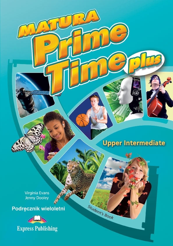 Matura Prime Time Plus Upper Intermediate. Student's Book (wieloletni)