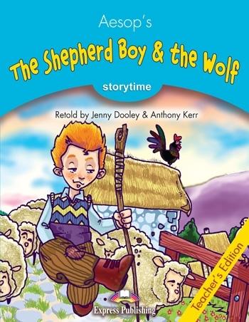 The Shepherd Boy & the Wolf. Teacher's Edition