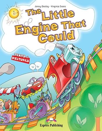 The Little Engine That Could. Reader