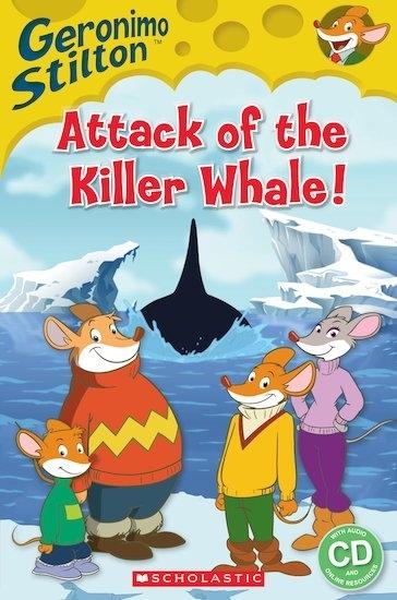 Geronimo Stilton: Attack of the Killer Whale. Reader + Audio CD