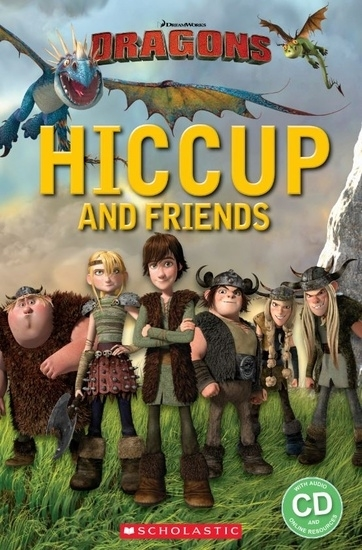 How to Train Your Dragon: Hiccup and Friends. Reader + Audio CD (Poziom 1)
