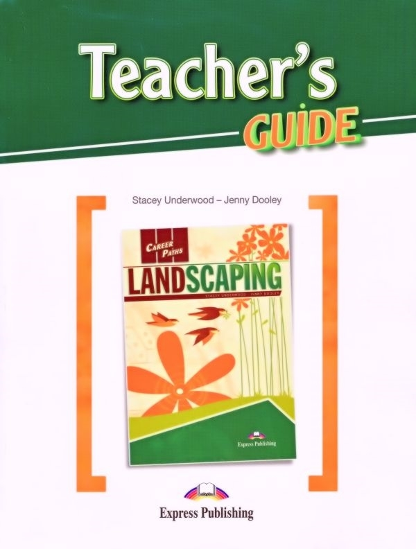 Landscaping. Teacher's Guide