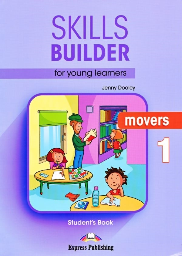 Skills Builder MOVERS 1 New Edition 2018. Student's Book