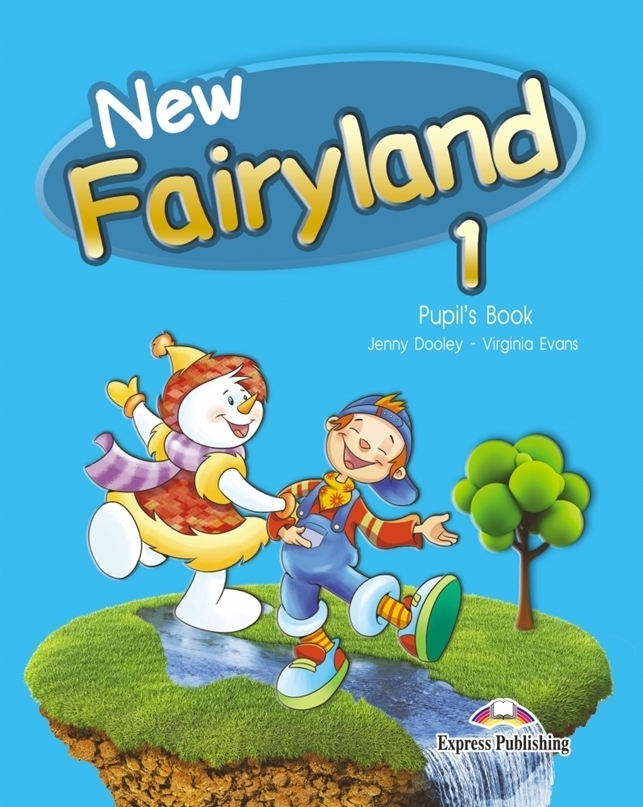 New Fairyland 1. Pupil's Book (Podręcznik wieloletni)