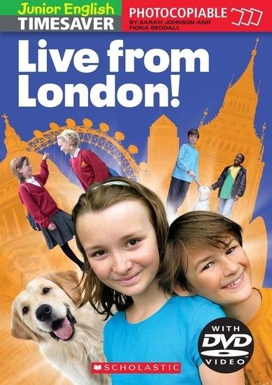 Junior English Timesavers: Live from London! (ksiazka + DVD)