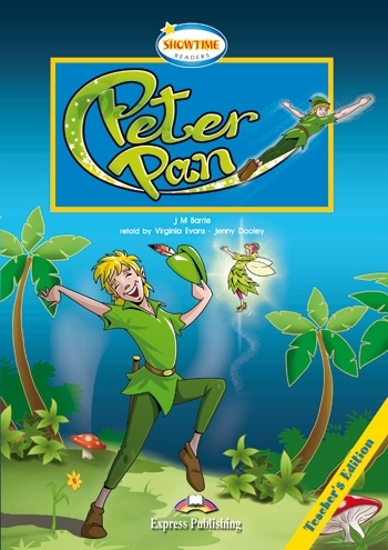 Peter Pan. Teacher's Edition