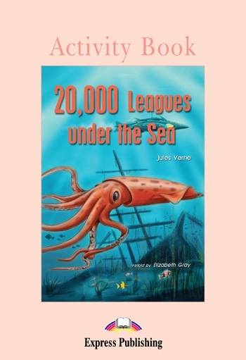 20,000 Leagues Under the Sea. Activity Book