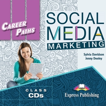 Social Media Marketing. Class Audio CDs
