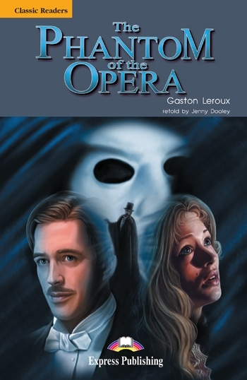 The Phantom of the Opera. Reader