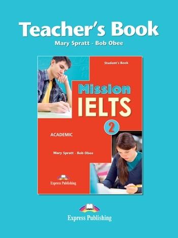 Mission IELTS 2. Teacher's Book