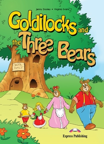 Goldilocks and the Three Bears. Reader