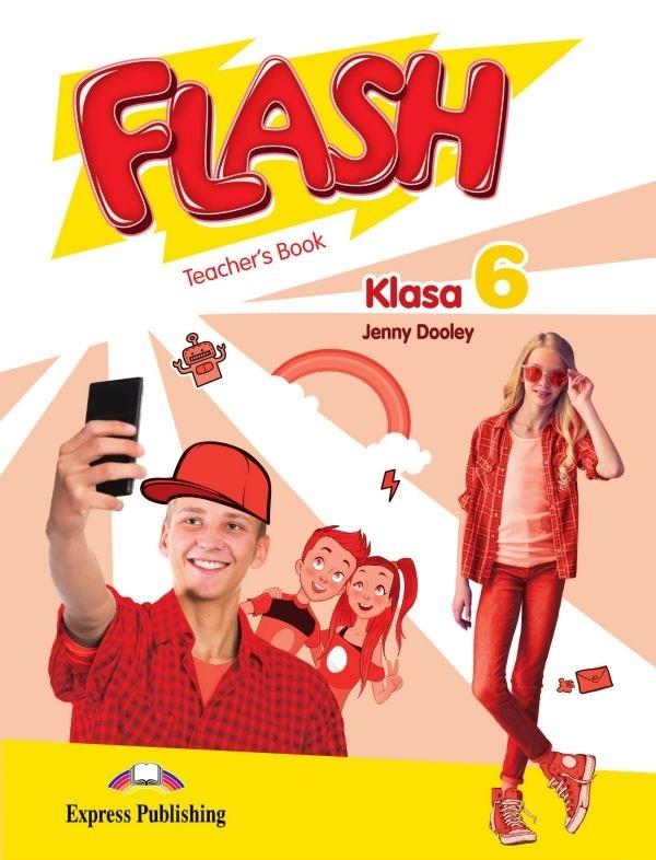 Flash Klasa 6. Teacher's Book