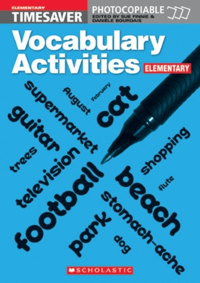 English Timesavers: Vocabulary Activities: Elementary