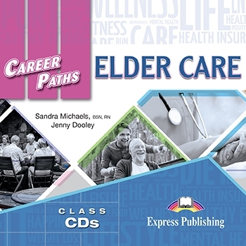 Elder Care. Class Audio CDs (set of 2)