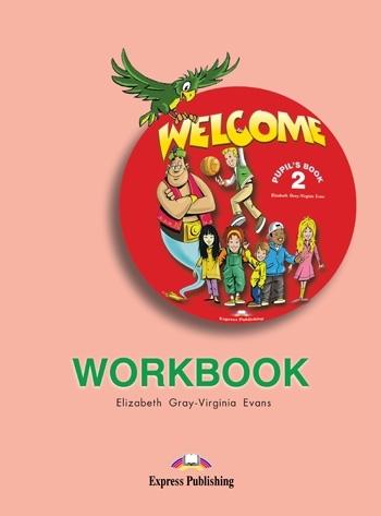 Welcome 2. Workbook