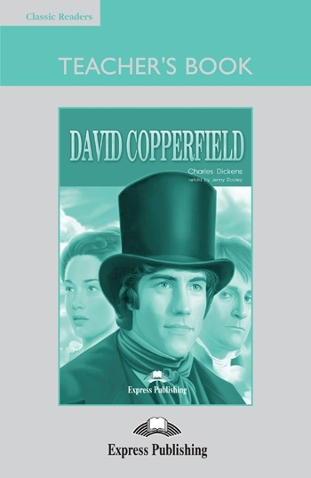 David Copperfield. Teacher's Book