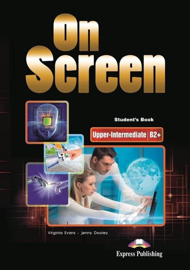 On Screen Upper-Inter. (B2+). Student's Book + kod DigiBook (Podręcznik niewieloletni)