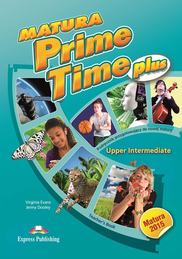 Matura Prime Time Plus Upper Intermediate. Teacher's Book (interleaved)