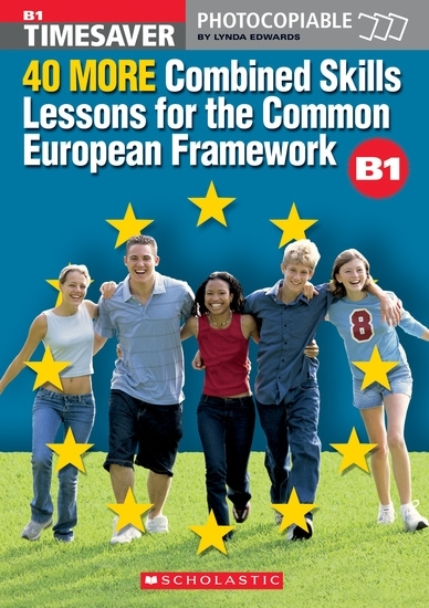 English Timesavers: 40 More Combined Skills Lessons for the Common European Framework B1 (książka + Audio CD)