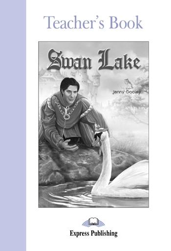 Swan Lake. Teacher's Book
