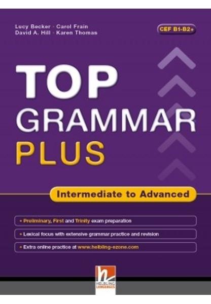 Top Grammar Plus. Intermediate to Advanced. Student's Book