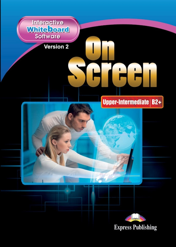 On Screen Upper-Inter. (B2+). Interactive Whiteboard Software (płyta)