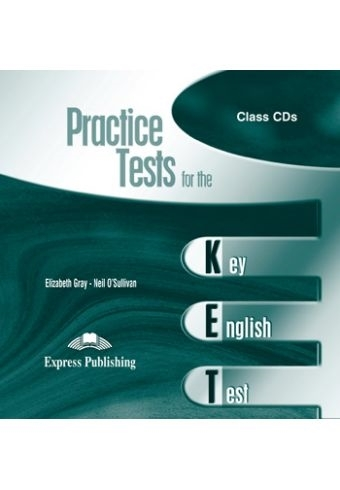Practice Tests for the KET. Class Audio CDs (set of 2)