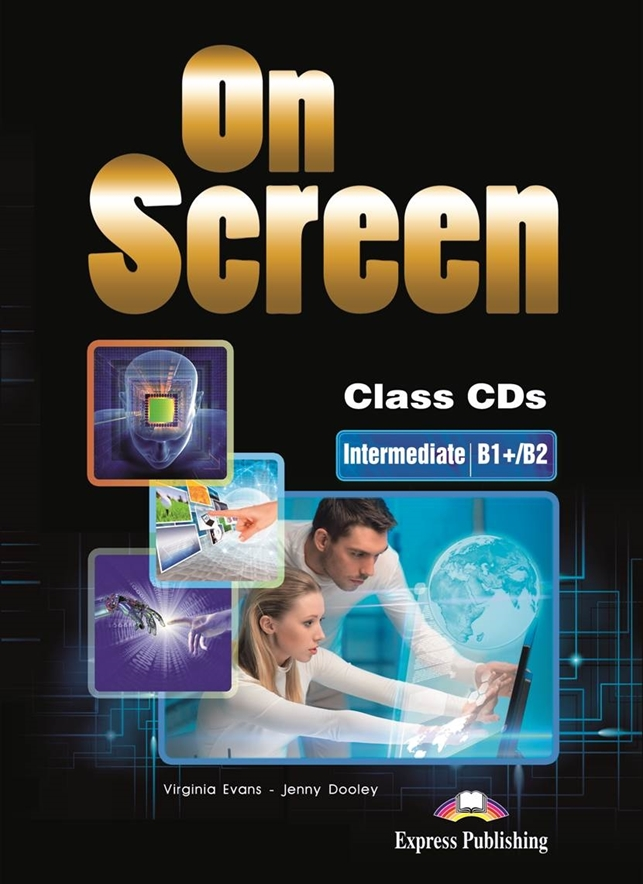 On Screen Inter. (B1+/B2). Class Audio CDs (set of 2)