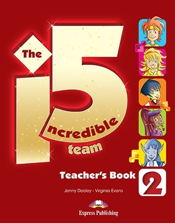 The Incredible 5 Team 2. Teacher's Book interleaved (+ kod: Interactive Whiteboard Software)
