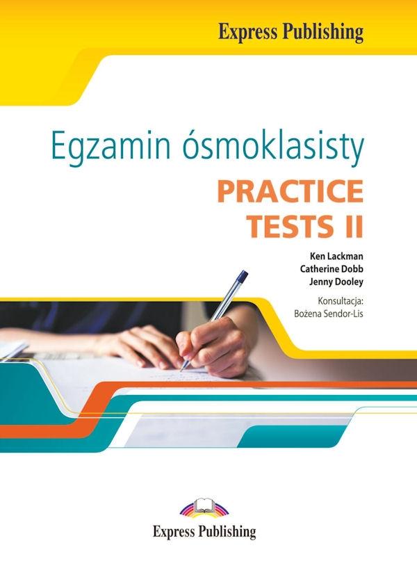 Egzamin ósmoklasisty. Practice Tests II