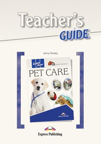 Pet Care. Teacher's Guide