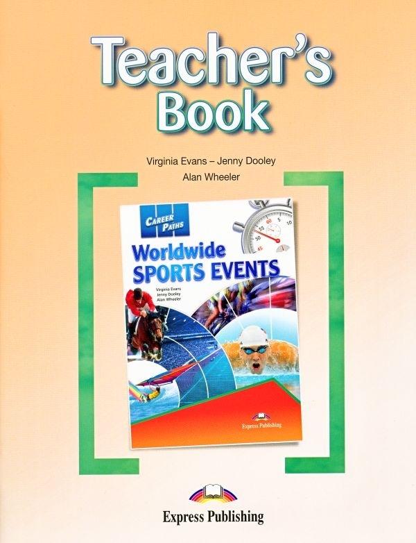 Worldwide Sports Events. Teacher's Book