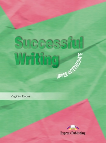 Successful Writing Upper-Intermediate. Student's Book