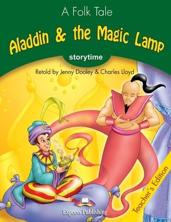 Aladdin & the Magic Lamp. Teacher's Edition