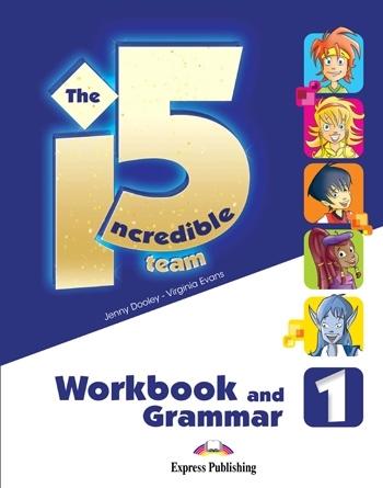 The Incredible 5 Team 1. Workbook & Grammar