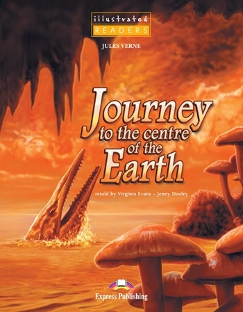 Journey to the Centre of the Earth. Reader