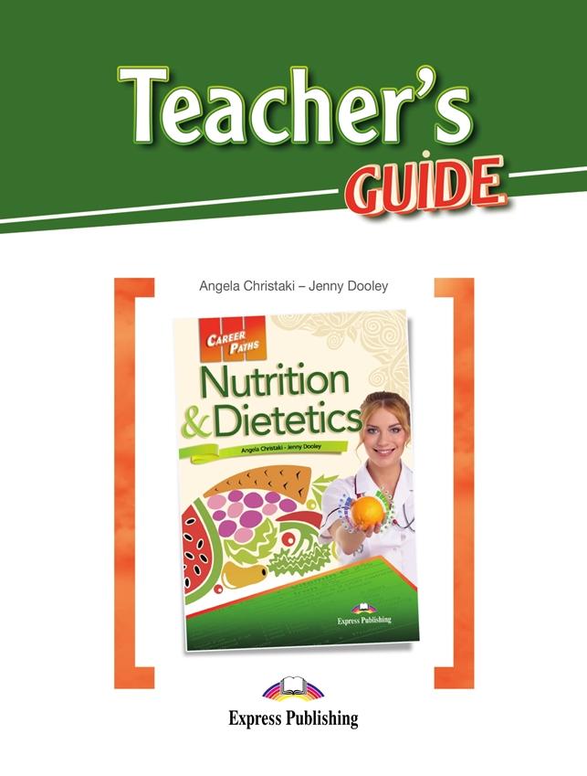 Nutrition & Dietetics. Teacher's Guide