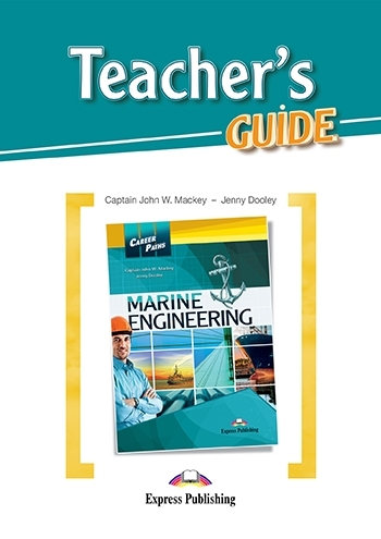Marine Engineering. Teacher's Guide