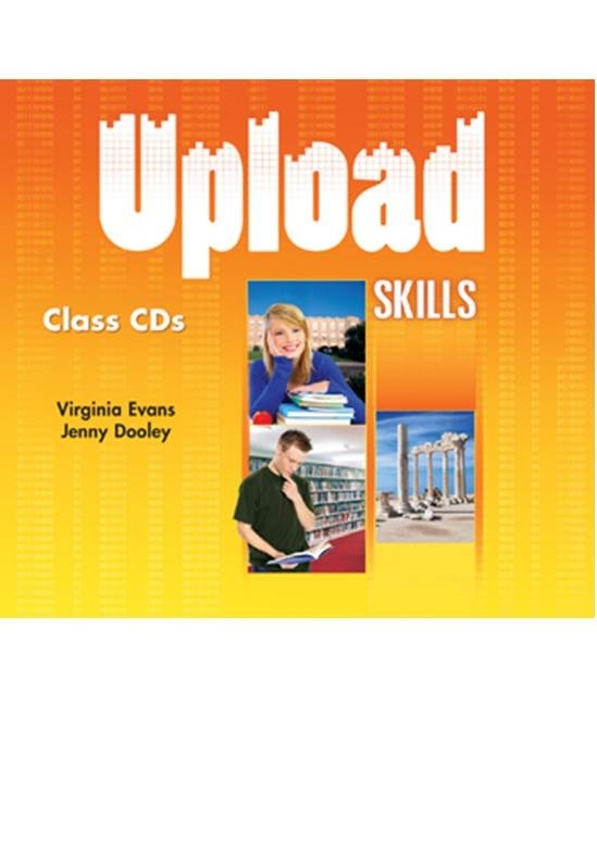 Upload Skills. Class Audio CDs (set of 2)