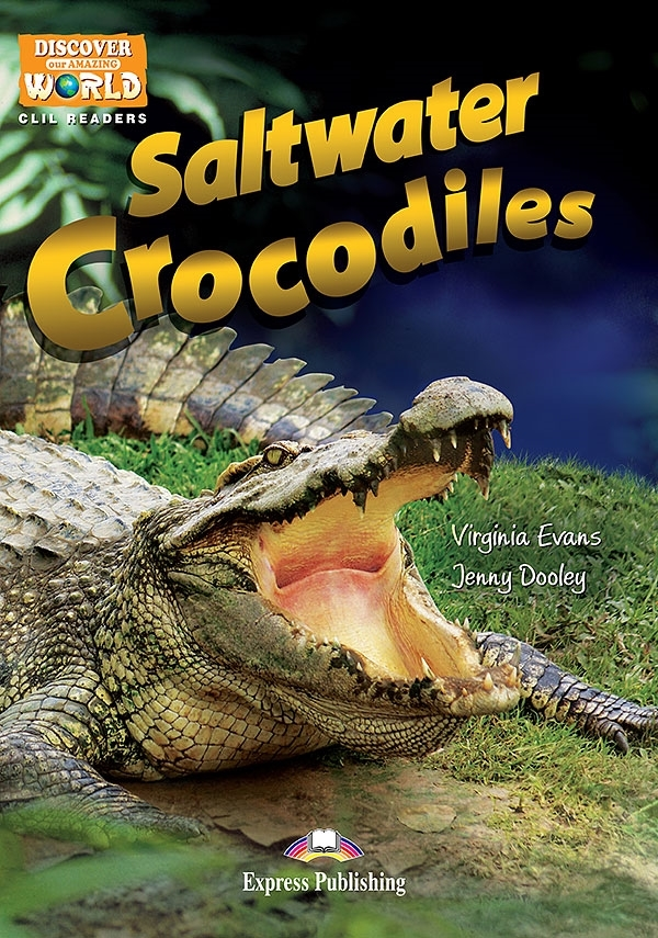 Saltwater Crocodiles. Reader + APP