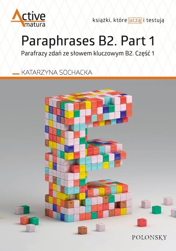 Paraphrases B2. Part 1