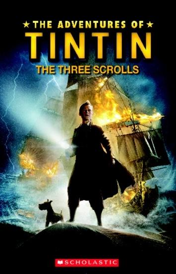 The Adventures of Tintin: The Three Scrolls. Reader + Audio CD