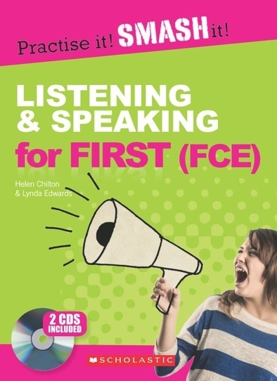 Practise it! Smash it!: Listening and Speaking for First (FCE). Student's Book with Answer Key + Audio CDs (set of 2)