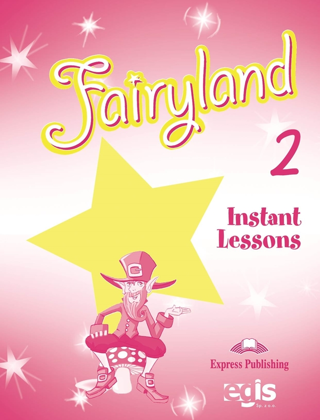 Fairyland 2. Instant Lessons