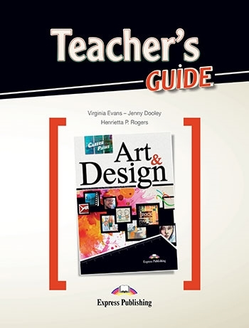 Art & Design. Teacher's Guide