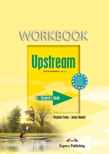Upstream Beginner A1+. Workbook (Student's)