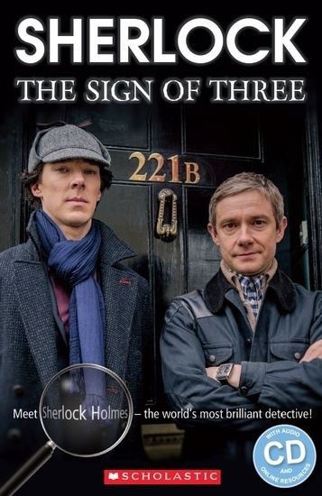 Sherlock: The Sign of Three. Reader + Audio CD (Poziom: 2)