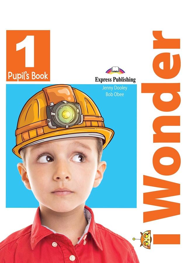 I Wonder 1. Podręcznik papierowy + Interactive eBook (płyta)