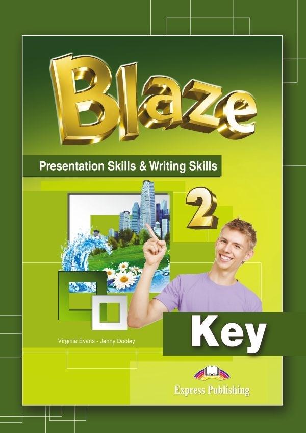 Blaze 2. Presentation Skills & Writing Skills Key